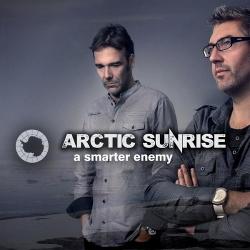 Arctic Sunrise - A Smarter Enemy (2015)
