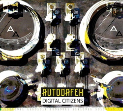 Autodafeh - Digital Citizens (2015)