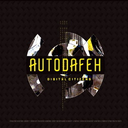 Autodafeh - Digital Citizens (EP) (2015)