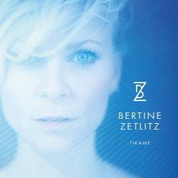 Bertine Zetlitz - Tikamp (2015)