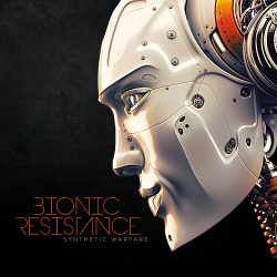 Bionic Resistance - Synthetic Warfare EP (2015)