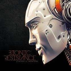 Bionic Resistance - Synthetic Warfare EP (2015)