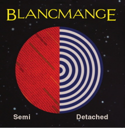 Blancmange - Semi Detached (2CD Deluxe Edition) (2015)