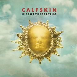 Calfskin - Historyrepeating (2014)