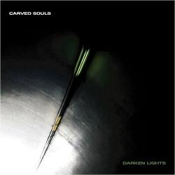 Carved Souls - Darken Lights (2015)
