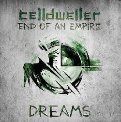 Celldweller - End Of An Empire (Chapter 03: Dreams) (2015)