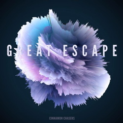Cinnamon Chasers - Great Escape (2015)