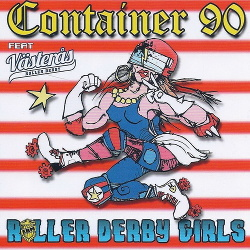 Container 90 - Roller Derby Girls (2015)