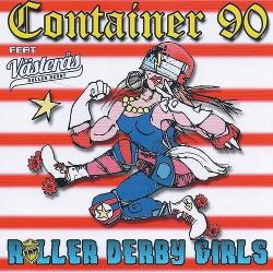 Container 90 - Roller Derby Girls (2015)