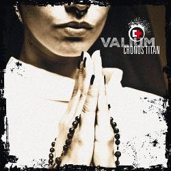 Cronos Titan - Valium (2015)