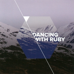 Dancing With Ruby - In The Interest Of Beasts (2015)