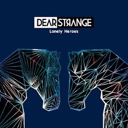 Dear Strange - Lonely Heroes (2015)