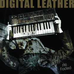 Digital Leather - All Faded (2015)