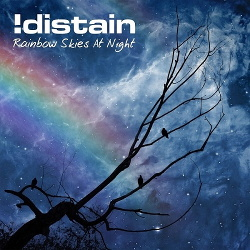 !Distain - Rainbow Skies At Night (2015)