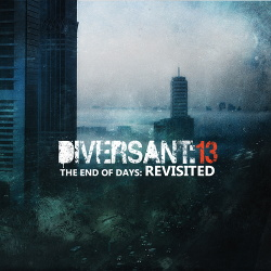 Diversant:13 - The End Of Days: Revisited (EP) (2015)