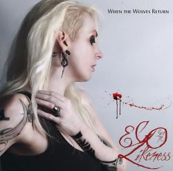 Ego Likeness - When The Wolves Return (2015)