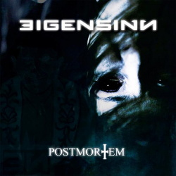 Eigensinn - Post Mortem (2015)