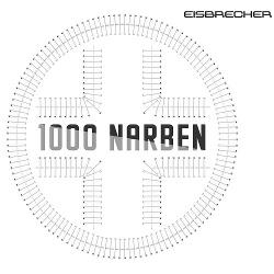 Eisbrecher - 1000 Narben (Single) (2015)