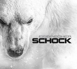 Eisbrecher - Schock (2015)