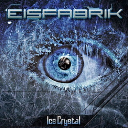 Eisfabrik - Ice Crystal EP (2015)