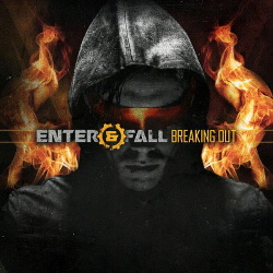 Enter And Fall - Breaking Out EP (2015)