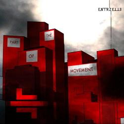 Entrzelle - Part of the Movement (Bonus Tracks Edition) (2015)