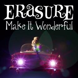 Erasure - Make It Wonderful (CDM) (2014)