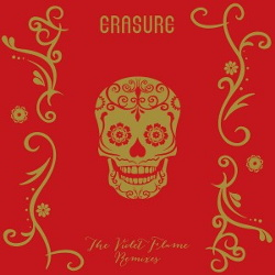 Erasure - The Violet Flame Remixes (2015)