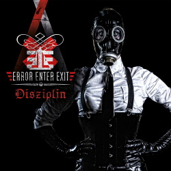 Error Enter Exit - Disziplin (2015)