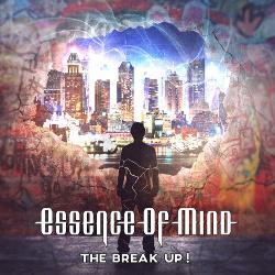 Essence Of Mind - The Break Up (Promo) (2015)