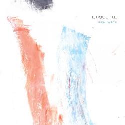Etiquette - Reminisce (2015)