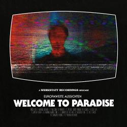 Europaweite Aussichten - Welcome To Paradis (2015)