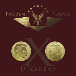 Frozen Plasma - Dekadenz (2015)