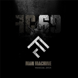 Full Contact 69 - Man Machine (Version.2015)