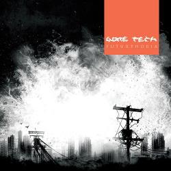 Gore Tech - Futurphobia (2015)