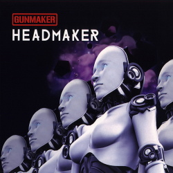 Gunmaker - Headmaker (2015)