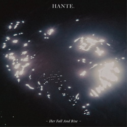 Hante. - Her Fall And Rise (2014)