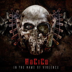 Hocico - In The Name Of Violence (2015)