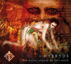 Hybryds - The Ritual Should Be Kept Alive (2015)