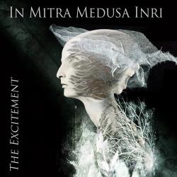 In Mitra Medusa Inri - The Excitement (2015)