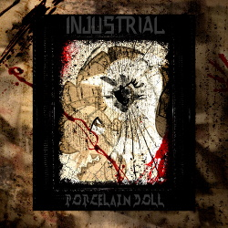 Injustrial - Porcelain Doll (EP) (2015)