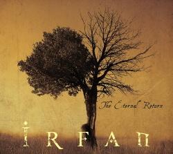 Irfan - The Eternal Return (2015)