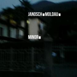Janosch Moldau - Minor (2015)