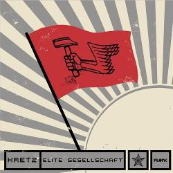 Kretz - Elite Gesellschaft (EP) (2014)