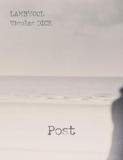 Lambwool, Nicolas Dick - Post (2014)