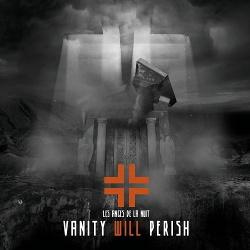 Les Anges De La Nuit - Vanity Will Perish (2015)