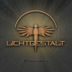 Lichtgestalt - Motorenherz (2015)