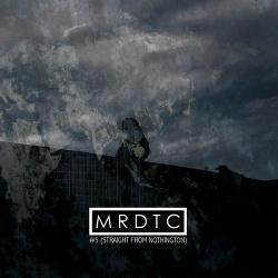MRDTC - #5 Straight from Nothington (2CD) (2015)