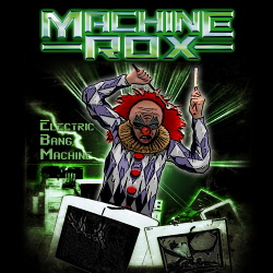 Machine Rox - Electric Bang Machine EP (2015)