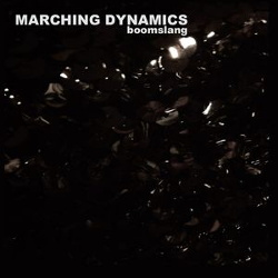 Marching Dynamics - Boomslang (Limited Edition) (2015)